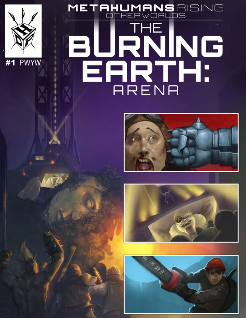 Burning Earth: Arena – A Metahumans Rising Otherworlds Supplement